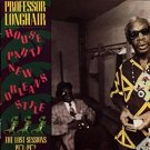 professor longhair - house party new orleans style the lost sessions 1971 - 72 CD 1987 rounder