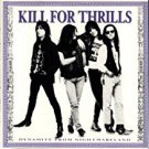 kill for thrills - dynamite from nightmareland CD 1990 MCA 11 tracks used