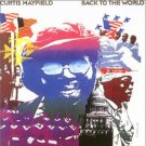 curtis mayfield - back to the world CD 2-discs 1998 sequel 24 tracks new