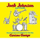 jack johnson and friends - sing-a-longs and lullabies for the film curious george CD 2005 13 tracks