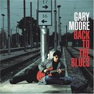 gary moore - back to the blues CD 2001 CMC international 10 tracks used mint