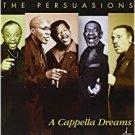 persuasions - a cappella dreams CD 2003 chesky 15 tracks new