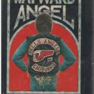 A Wayward Angel  George Wethern HELLS ANGELS HB/DJ Rare