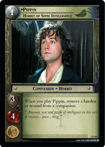 1R307 - Pippin, Hobbit of Some Intelligence