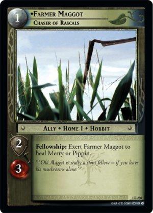 1R288 - Farmer Maggot, Chaser of Rascals