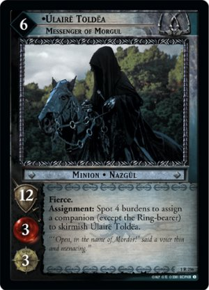 1R236 - Ulaire Toldea, Messenger of Morgul