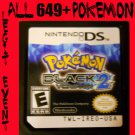 Pokemon Black 2 Loaded With All 649 + 40 RARE Legit Event Unlocked