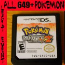 Pokemon White 2 Loaded With All 649 + 40 RARE Legit Event Unlocked