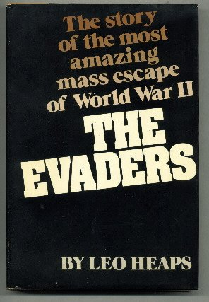 The Evaders by Leo Heaps  HB Book Club edition with DJ  WWII Biography FREE SHIPPING