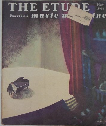 THE ETUDE music magazine   May 1947
