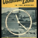 1940's Denver Colorado brochure  Vaction Land in the Rockies   FREE S/H