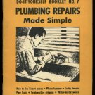 Plumbing Repairs made Simple,  Popular Mechanics  DIY Booklet No. 7  1954