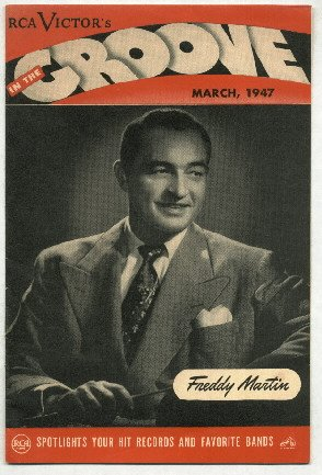 RCA Victor's  In the Groove  music magazine March 1947 Freddy Martin cover
