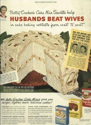 1950 Ad Betty Crocker Cake Mixes     Husbands Beat Wives