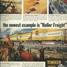 1950 TIMKEN ad  Roller Freight   How America gets things done  tapered roller bearings