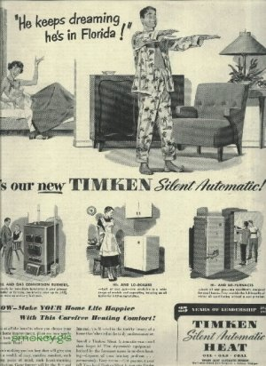 1950 Timken heating ad furnace and boiler  He Keeps dreaming he's in Florida