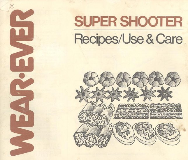 WearEver Super Shooter Electric Cookie Gun Manual and Recipes PDF