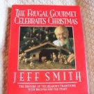 The Frugal Gourmet Celebrates Christmas Jeff Smith 1ST