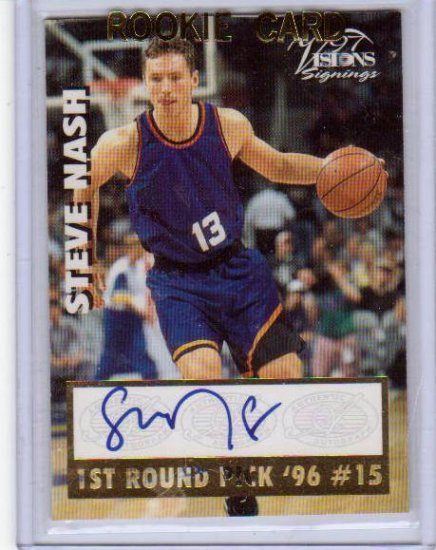 1996 1997 Steve Nash Visions Autograph - Sharp signature and edges