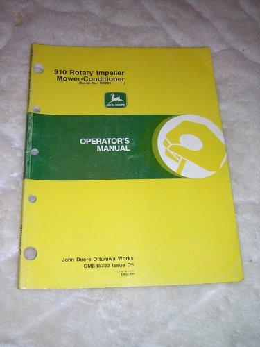 John Deere 910 Rotary Impeller Mower-Conditioner Operator�s Manual