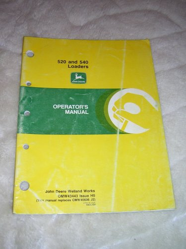 John Deere 520 and 540 Loaders Operator�s  Manual