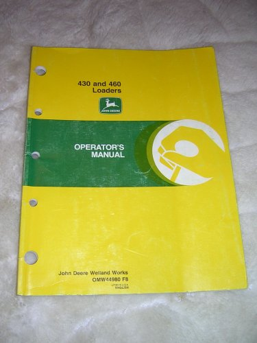 John Deere 430 and 460 Loaders Operator�s  Manual