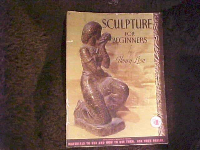 Walter Foster Book Sculpture For Beginners