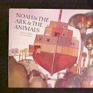 Noah's Ark and the Animals HC Children's Book