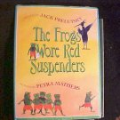 The Frog Wore Red suspenders Book Jack Prelutsky
