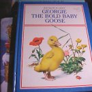 George The Bold Baby Goose HC Childrens Book