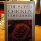 the super chicken cookbook