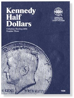 #9389 Whitman Folder for Kennedy Half Dollars 2004-Date