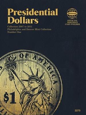 #2275 Whitman Folder for Presidential Dollars 2007-2011 (P&D set)