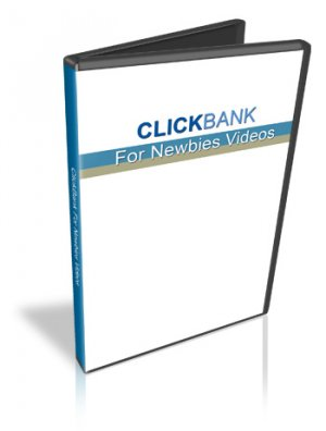"""Clickbank For Newbies Video Series""  -  Learn Everything You to Know About Getting"