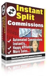"""""""Instant Split Commissions""""   -   Reward Your Affiliates Fast"""