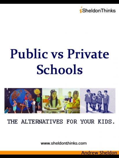 Public vs Private Schools: The Alternative for Your Kids (eBook)
