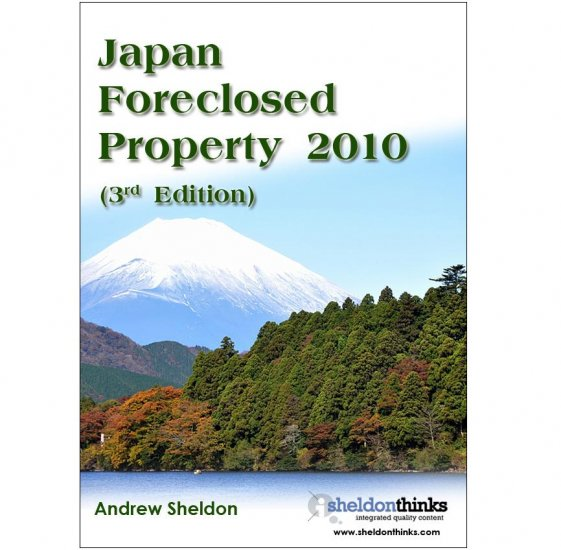 Foreclosed Property Japan 2010 (eBook) - 3rd edition