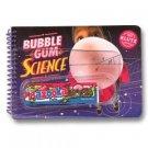 Bubble Gum Science by Klutz