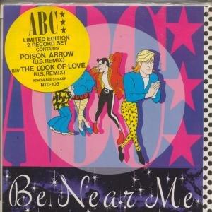 ABC Be Near Me - Poison Arrow  Neutron NTD108 Limited Edition 45rpm vinyl with sleeve UK