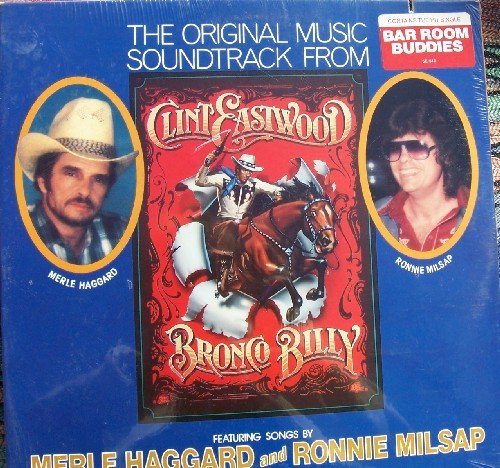 Clint Eastwood's Bronco Billy Soundtrack  Bar Room Buddies  Sealed Rare Vintage Vinyl