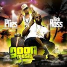 Plies & Rick Ross: Goon Muzik (mixtapes)