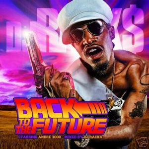 Andre 3000: Back to the Future (mixtapes)