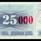 BOSNIA AND HERZEGOVINA - 25 000 Dinara 1993, Pick 54d, UNC