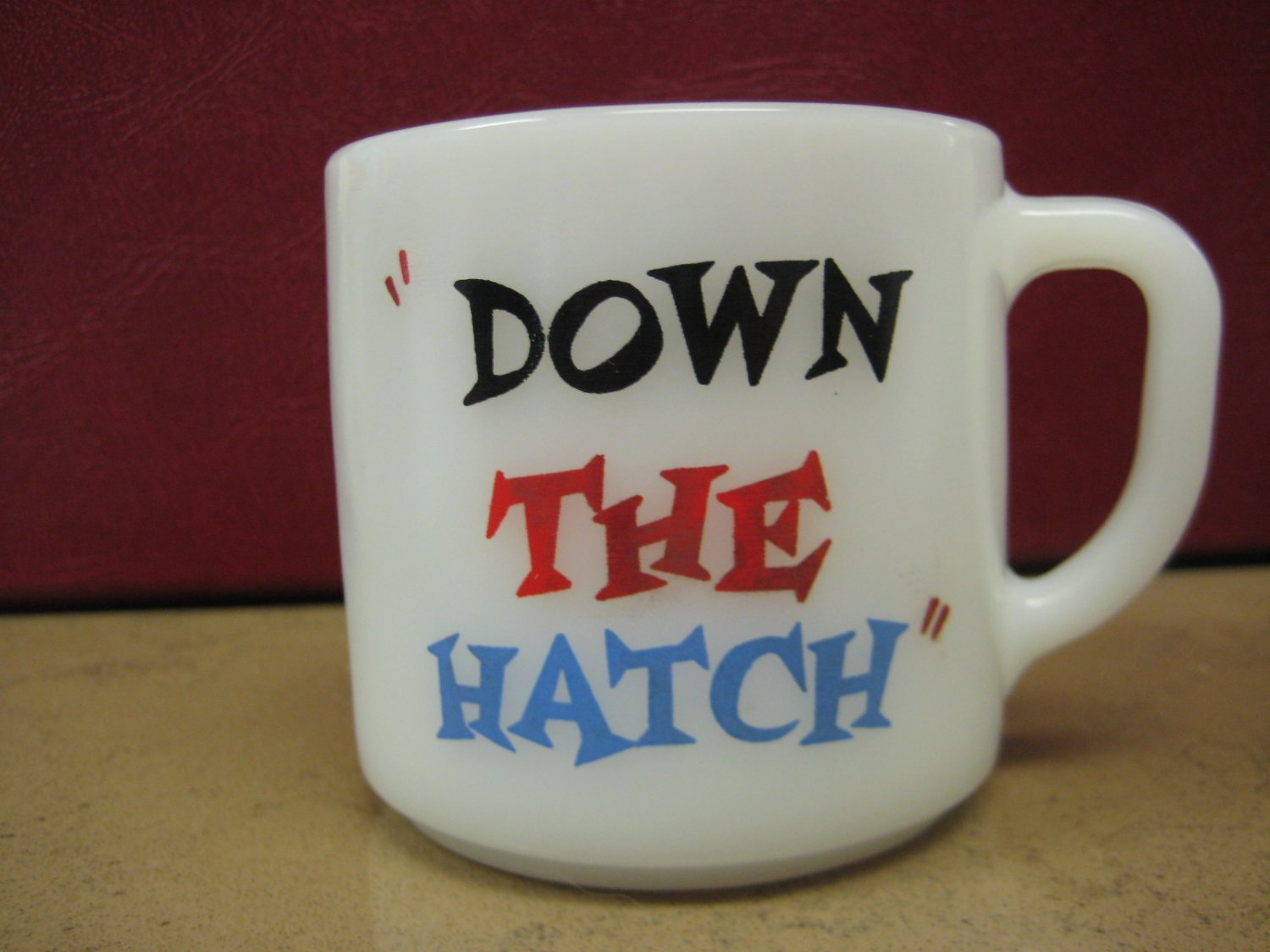 "Collectible Federal Glass Mug -""Down The Hatch"" Boyd-Campbell Corpus Christi, TX"