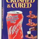 Crushed & Cured Cola