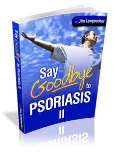 Say Goodbye to Psoriasis II eBook