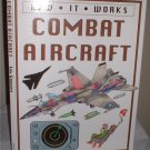 How it Works Combat Aircraft book hardcover