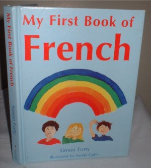 My First Book of French  Hardcover INCLUDES SHIPPING!