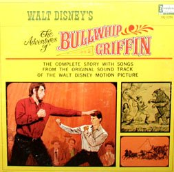 The Adventures Of Bullwhip Griffin - Disney Story Soundtrack LP/CD