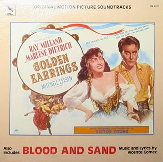 Golden Earrings / Blood And Sand - Original Soundtrack, Victor Young & Vicente Gomez OST LP/CD